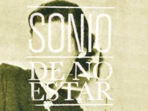 Sonio – De No Estar – debut album release date . .